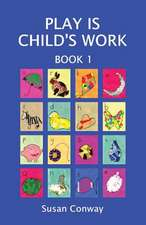 Play Is Child's Work