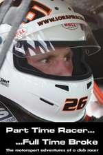 Part Time Racer...Full Time Broke