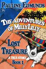 Lost Treasure the Aventures of Millylilly Book 1