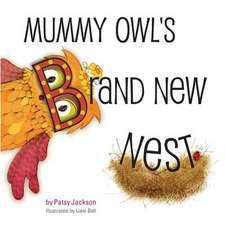 Mummy Owl's Brand New Nest
