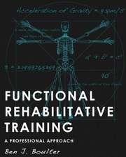Functional Rehabilitative Training