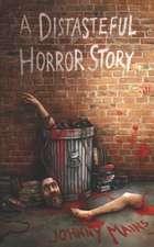 A Distasteful Horror Story