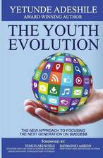The Youth Evolution