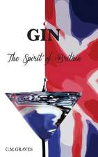 Gin - The Spirit of Britain
