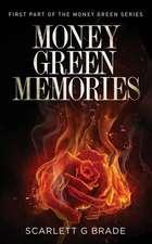 Money Green Memories