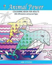 Animal Power - Colouring Book for Adults