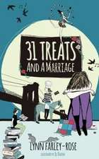 31 Treats And A Marriage