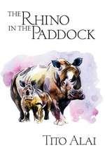 The Rhino in the Paddock