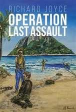 Joyce, R: Operation Last Assault