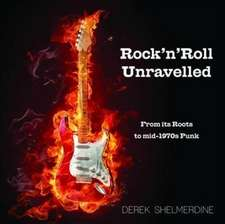 Rock 'n' Roll Unravelled