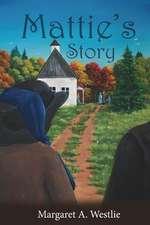 Mattie's Story