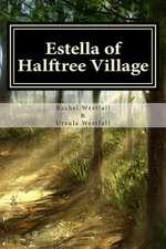 Estella of Halftree Village