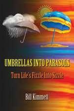 Umbrellas Into Parasols