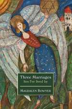 Three Marriages