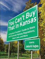 You Can't Buy That in Kansas