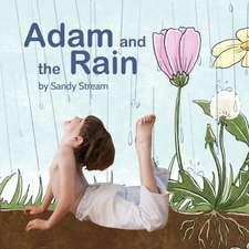 Adam and the Rain