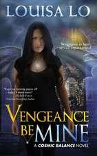 Vengeance Be Mine