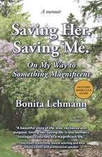 Saving Her. Saving Me.