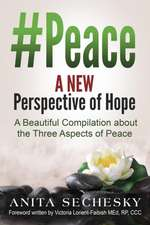 #Peace - A New Perspective of Hope