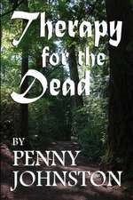 Therapy for the Dead