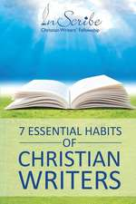 7 Essential Habits of Christian Writers