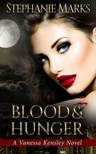 Blood and Hunger