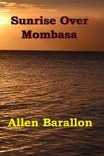 Sunrise Over Mombasa
