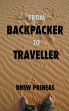From Backpacker to Traveller