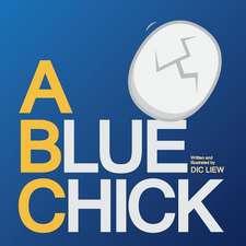 A Blue Chick