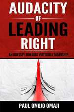 Audacity of Leading Right