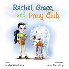 Rachel, Grace, and Pony Club