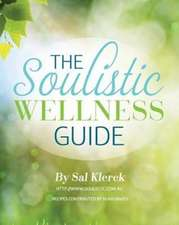 The Soulistic Wellness Guide