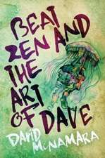 Beat Zen and the Art of Dave
