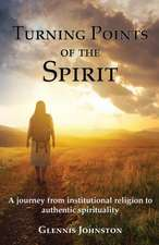 Turning Points of the Spirit
