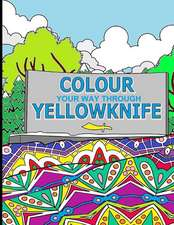 Colour Your Way Through Yellowknife