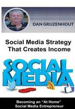 Social Media Strategy That Creates Income