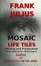 Mosaic Life Tiles
