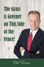 The Grass is Greener on This Side of the Fence