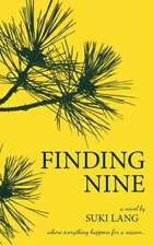 Finding Nine