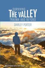 Surviving the Valley