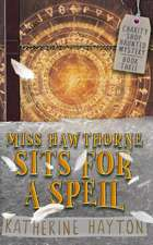 Miss Hawthorne Sits for a Spell