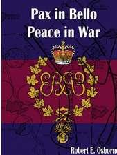 Pax in Bello / Peace in War