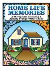 Home Life Memories