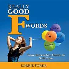 Really Good F Words