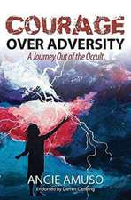 Courage Over Adversity