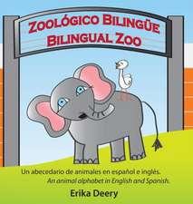 Zoológico Bilingüe / Bilingual Zoo