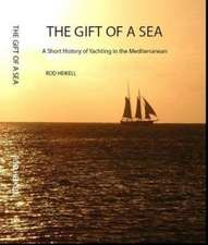 Heikell, R: The Gift of a Sea