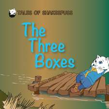 The Three Boxes - Tales of Shakespuss