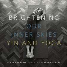 Brightening Our Inner Skies