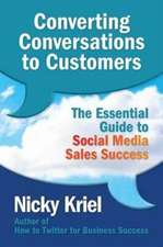 Converting Conversations to Customers